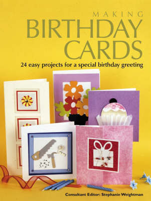 Making Birthday Cards by Stephanie Weightman