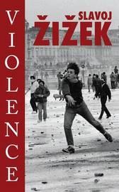 Violence by Slavoj Z?iz?ek image