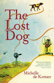 The Lost Dog by Michelle De Kretser image