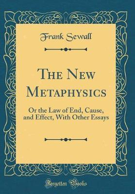 The New Metaphysics by Frank Sewall