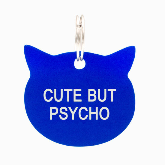 Say What: Pet Tag - Cute But Psycho (Blue)