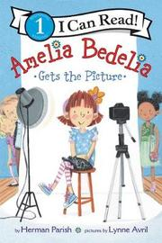 Amelia Bedelia Gets the Picture by Herman Parish
