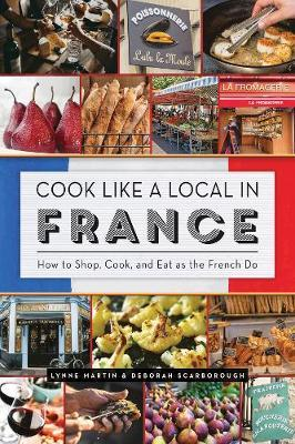 Cook Like a Local in France by Lynne Martin image