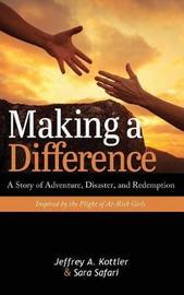Making a Difference by Jeffrey A Kottler
