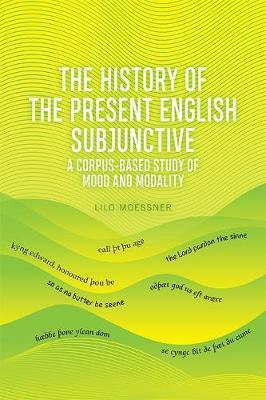 The English Subjunctive by Lilo Moessner