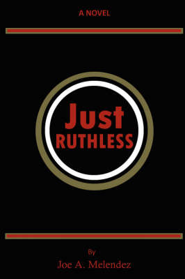 Just Ruthless by Joe Melendez image
