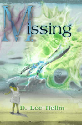 Missing by D. Lee Hellm image