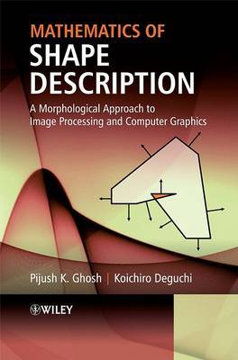 Mathematics of Shape Description by Pijush K. Ghosh image