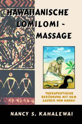 Hawaiianische Lomilomi Massage by Nancy, S Kahalewai