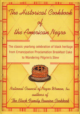 The Historical Cookbook of the American Negro by National Council of Negro Women
