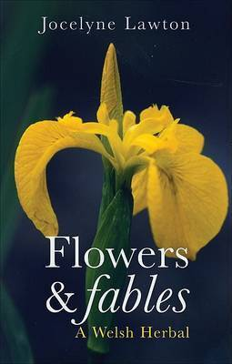 Flowers and Fables by Jocelyne Lawton