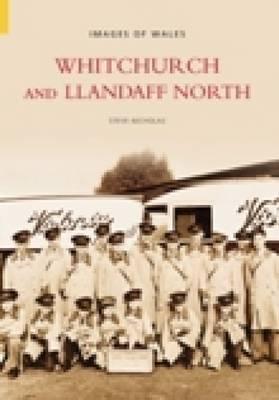 Whitchurch and Llandaff North by Steve Nicholas
