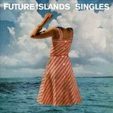 Singles (LP) by Future Islands