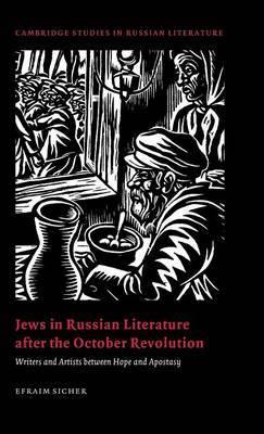 Cambridge Studies in Russian Literature by Efraim Sicher