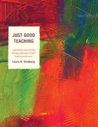 Just Good Teaching by Laura Sindberg