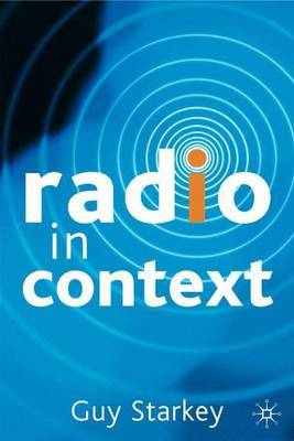 Radio in Context by Guy Starkey