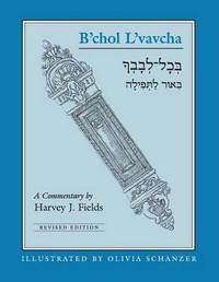 B'Chol L'Vavcha by Harvey J Fields