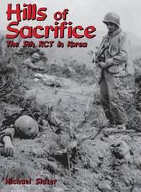 Hills of Sacrifice by Michael P Slater
