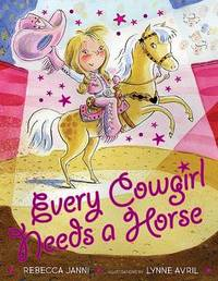 Every Cowgirl Needs a Horse by Rebecca Janni image