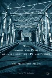 The Promise and Perils of Infrastructure Privatization by L. Solomon image