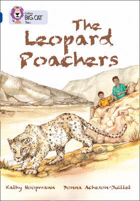 The Leopard Poachers: Sapphire/Band 16 by Kathy Hoopmann image