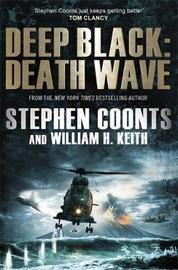 Deep Black: Death Wave by Stephen Coonts