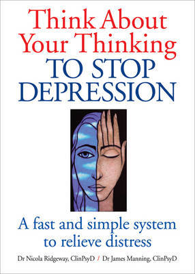 Think About Your Thinking by Nicola L. Ridgeway