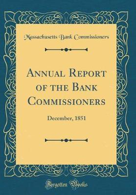 Annual Report of the Bank Commissioners by Massachusetts Bank Commissioners image