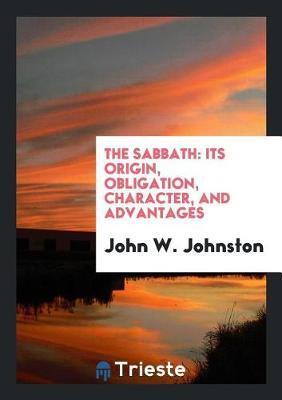 The Sabbath by John W Johnston