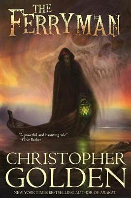 The Ferryman by Christopher Golden