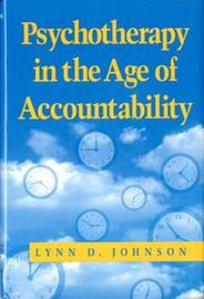 Psychotherapy in the Age of Accountability by Lynn D. Johnson image