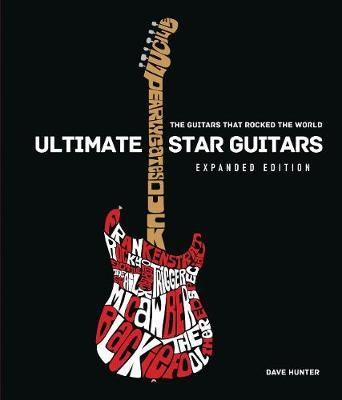 Ultimate Star Guitars by Dave Hunter