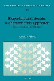 Experimental Design: A Chemometric Approach: Volume 11 by S.N. Deming image