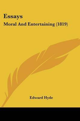 Essays: Moral And Entertaining (1819) by Edward Hyde image