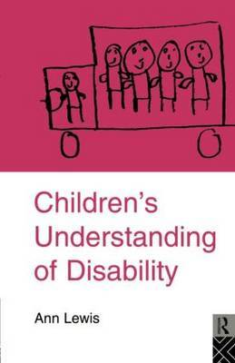 Children's Understanding of Disability by Ann Lewis image