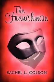 The Frenchman by Rachel L. Colson image