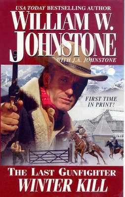 Last Gunfighter by William W Johnstone