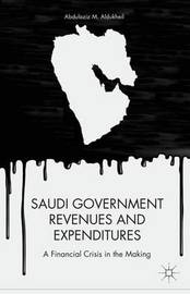Saudi Government Revenues and Expenditures by Abdulaziz M. Aldukheil