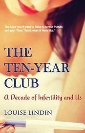 The Ten-Year Club by Louise Lindin