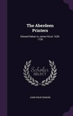 The Aberdeen Printers by John Philip Edmond image