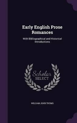 Early English Prose Romances by William John Thoms image