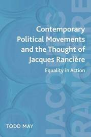 Contemporary Political Movements and the Thought of Jacques Ranciere by Todd May image