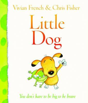 Little Dog by Vivian French