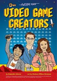 Awesome Minds: Video Game Creators by Alejandro Arbona image