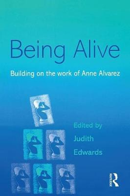 Being Alive by Judith Edwards