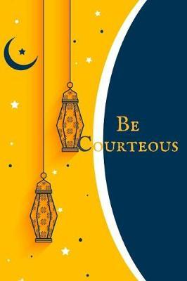 Be courteous by Ace Publishing