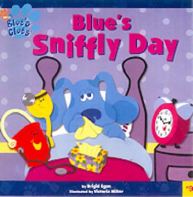 Blue's Sniffly Day by Brigid Egan image