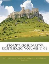 Istor?i?a Gosudarstva Ross Skago, Volumes 11-12 by Nikola? Mikha?lovich Karamzin image