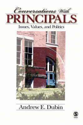 Conversations With Principals by Andrew E. Dubin