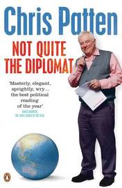 Not Quite the Diplomat by Chris Patten image